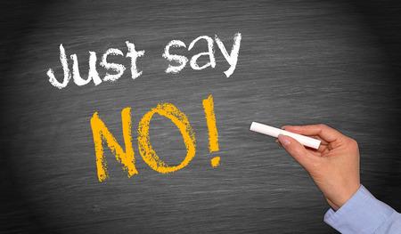 Just say NO