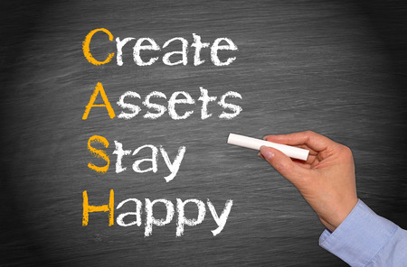 CASH - Create Assets Stay Happy