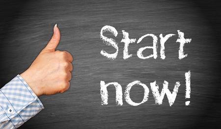 Start now !