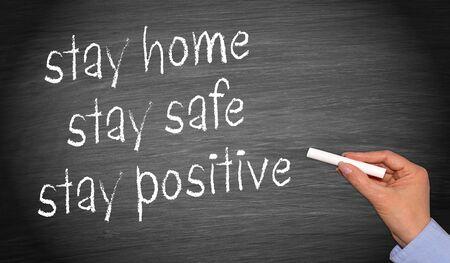 Photo pour Corona covid-19, stay home, stay safe, stay positive - image libre de droit