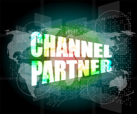 Marketing concept: words channel partner on digital screen