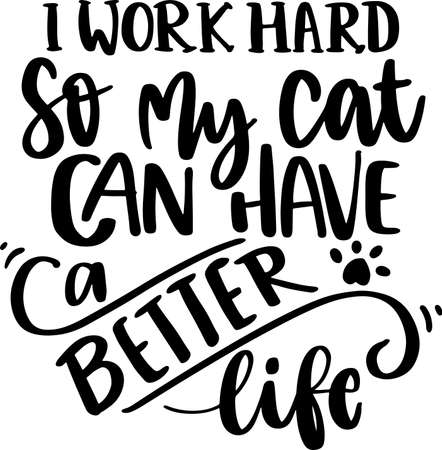 Illustration pour Catlover Lettering Quotes for Poster and T-Shirt Design. Motivational Inspirational Quotes. - image libre de droit