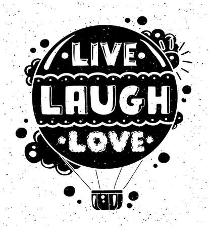 modern flat design hipster illustration with quote phrase Live Laugh Love