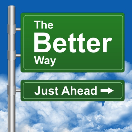 Better Way Just Ahead Highway Street Sign With Blue Sky Background