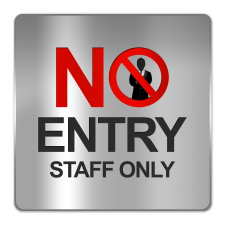Square Silver Metallic Plate For No Entry Staff Only Sign Isolate on White Background