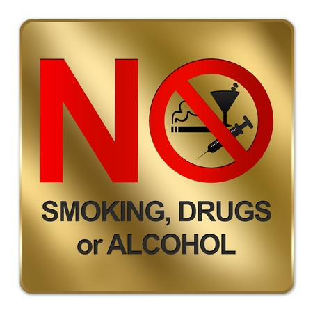 Gold Metallic Style Plate For No Smoking, Drug or Alcohol Sign Isolated on a White Background