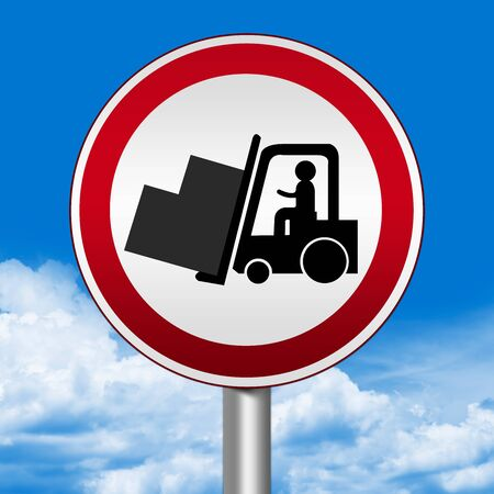 Circle Silver Metallic and Red Metallic Border Road Sign For Working Safely Around Forklifts Against The Blue Sky Background