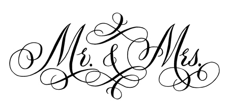 Mr. and Mrs. Wedding words. Hand written vector design element in black isolated over white. Traditional calligraphy.