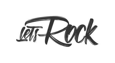 Handwritten brush type lettering of Lets Rock on white background