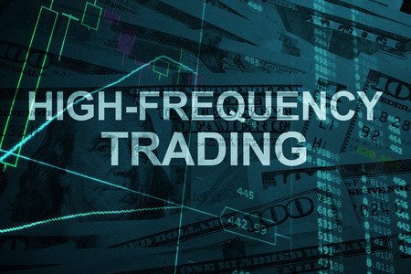 Words  High-frequency trading  with the financial data on the background.