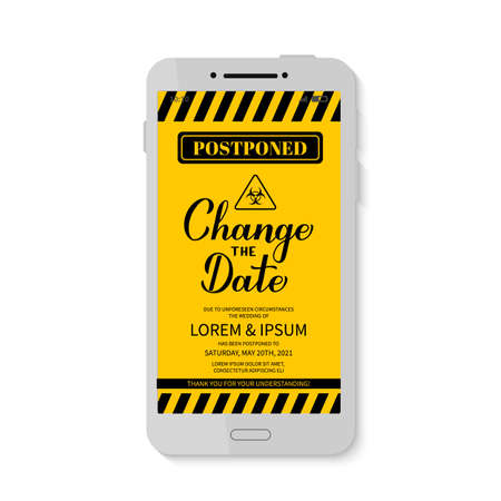 Illustration pour Change The Date announcement on smartphone screen. Postponed wedding due to quarantine coronavirus COVID-19. Black and yellow postponement of email or text message or story vector template. - image libre de droit