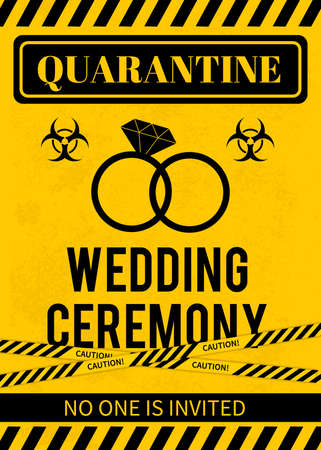 Illustration pour Quarantine Wedding sign with Biohazard symbol and caution tape. Social Distancing Wedding concept. Coronavirus COVID-19 Pandemic. Vector template for typography poster, banner, flyer, postcard. - image libre de droit