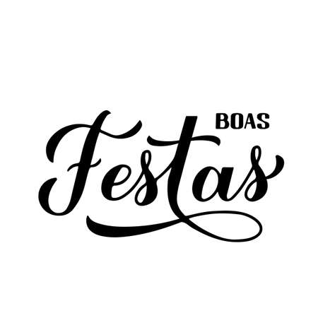 Illustration pour Boas Festas calligraphy isolated on white. Happy Holidays hand lettering in Portuguese. Christmas and New Year typography poster. Vector template for greeting card, banner, flyer, sticker, etc. - image libre de droit