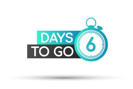 Illustration pour Six days to go. Flat icon. Vector typographic design. Vector stock illustration. - image libre de droit