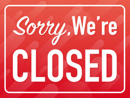 Illustration for Sorry we're closed hanging sign on white background. Sign for door. Vector stock illustration. - Royalty Free Image