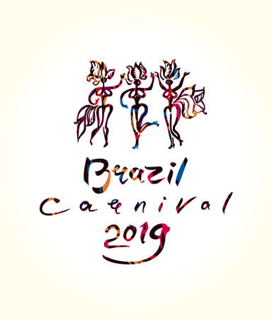Brazil Carnival 2019 Art logo. Handwritten inscription and beautiful samba dancers in feathers. Vector illustration original graphic pattern imitation of painting with brush.