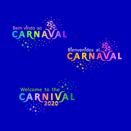 Welcome to the Carnival 2020. Set of three bright color gradient Carnival in three languages, English, Spanish and Portuguese.