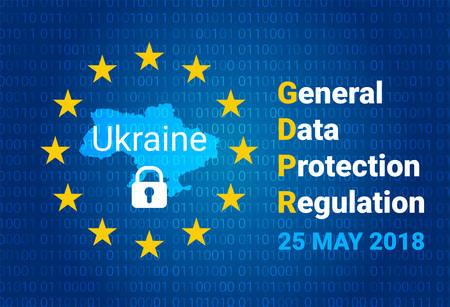 GDPR - General Data Protection Regulation. Map of Ukraine, EU flag. vector illustration