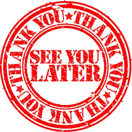 Illustration pour Grunge thank you and see you later rubber stamp, vector illustration - image libre de droit
