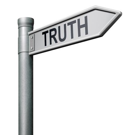road sign indicating way to truth be honest honesty keads a long way find justice
