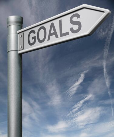 goals road sign reaching objective or target make dreams come true be creative and inspire motivation