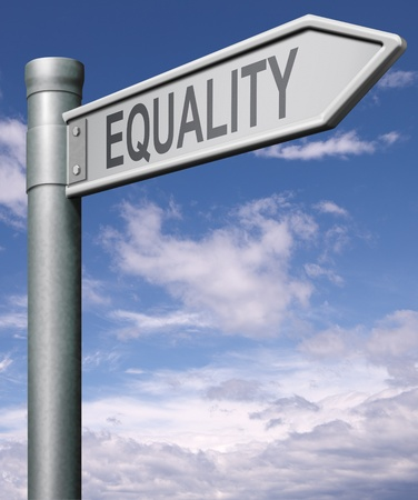 equality road sign indicating way to equal rights and equal opportunities no discrimination but solidarity black and white able and disable man and women