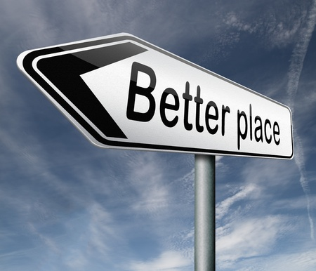 a better place pointing towards change and progress to improve the world road sign arrow