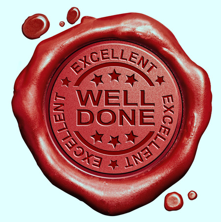 well done excellent job or great work congratulations red wax seal stamp