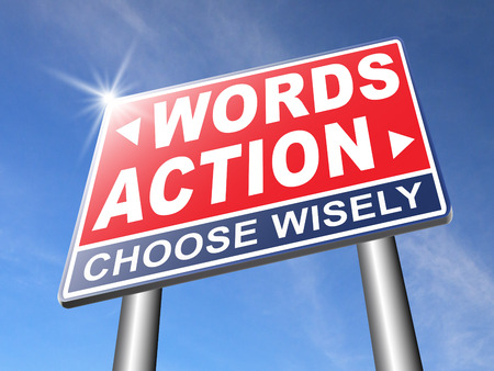 action words the time to act is now or never mister big mouth last stop showing off road sign arrow