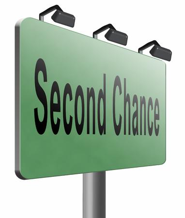 Photo pour Second chance road sign billboard. - image libre de droit