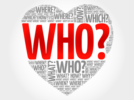 WHO? Question heart, Questions words concept background