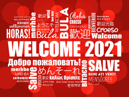 Illustration for WELCOME 2021 word cloud in different languages, conceptual background - Royalty Free Image
