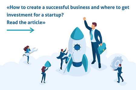 Isometric Bright Template banner article development and startup business. Businessmen create a rocket.