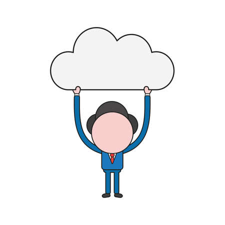 Vector illustration concept of businessman character holding up cloud. Color and black outlines.