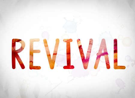 The word Revival written in watercolor washes over a white paper background concept and theme.