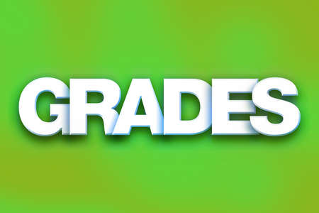 The word Grades written in white 3D letters on a colorful background concept and theme.