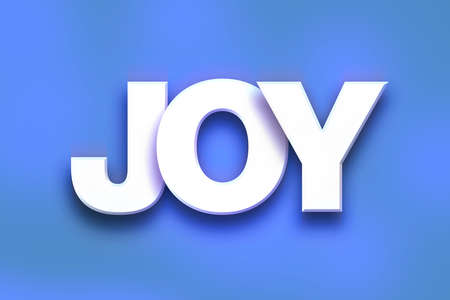The word Joy written in white 3D letters on a colorful background concept and theme.