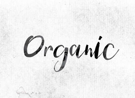 The word Organic concept and theme painted in watercolor ink on a white paper.