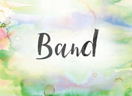 The word Band concept and theme written in black ink on a colorful painted watercolor background.