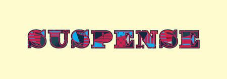 The word SUSPENSE concept written in colorful abstract typography. Vector EPS 10 available.