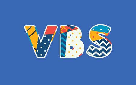 Ilustración de The word VBS concept written in colorful abstract typography. Vector EPS 10 available. - Imagen libre de derechos
