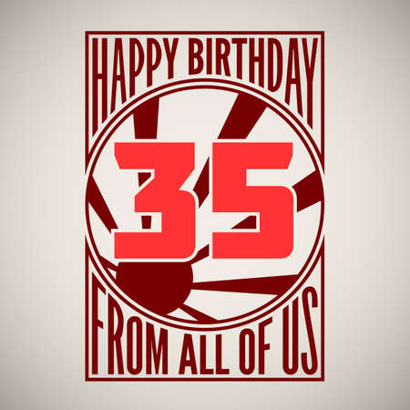 Retro poster. Birthday greeting, thirty-five years, vector banner.