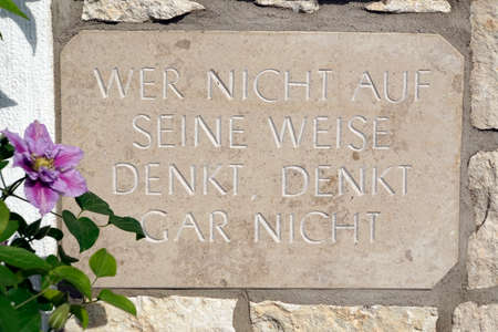 aphorism on a marble slab - whoever does not think in his own way does not think at all
