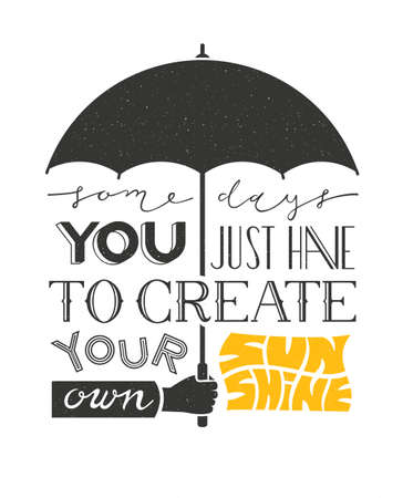 Illustration pour Poster with hand holding umbrella and text lettering. Typographic background with motivation quote. EPS 10 vector design. - image libre de droit