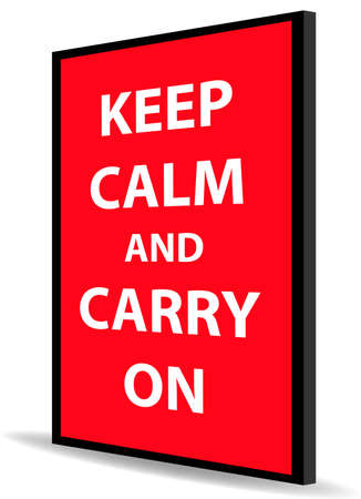 message of keep calm and carry on on red back board