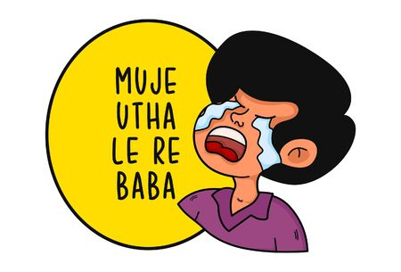 Vector cartoon illustration of a boy weeping. Mujhe utha le re baba Hindi text translation- Pick me up god. Isolated on white background.