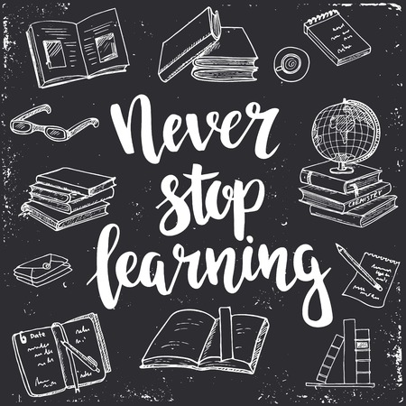 Illustration pour Never Stop Learning.  Hand drawn typography poster. T shirt hand lettered calligraphic design. Inspirational vector typography. - image libre de droit