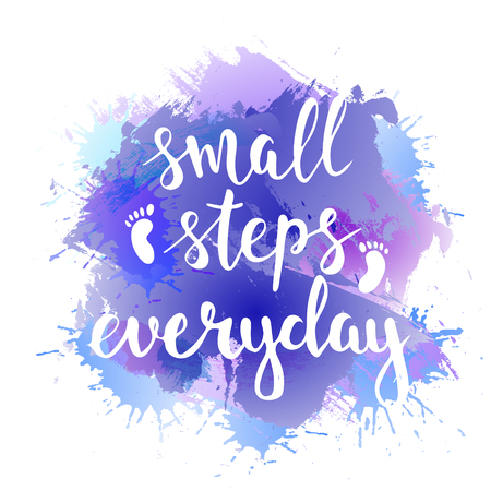 Illustration pour Small steps everyday. Hand drawn typography poster. T shirt hand lettered calligraphic design. Inspirational vector typography. - image libre de droit