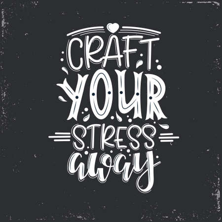 Illustration pour Craft and Craftiness Vector lettering, motivational quote for handicraft market. Humorous quote for a person whose hobby is hand made. Vector illustration - image libre de droit