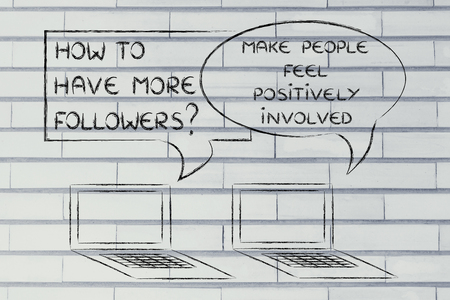 computer conversation about blogging advice: make people feel positively involved